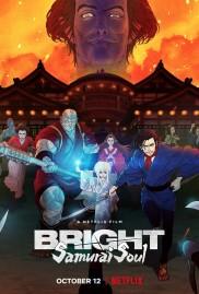 Bright: Samurai Soul-full