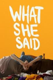 What She Said-full