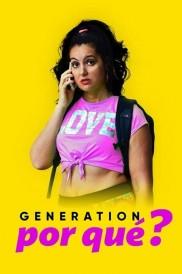 Generation Por Que-full